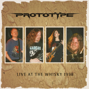 Prototype Live At The Whisky Cover v.2